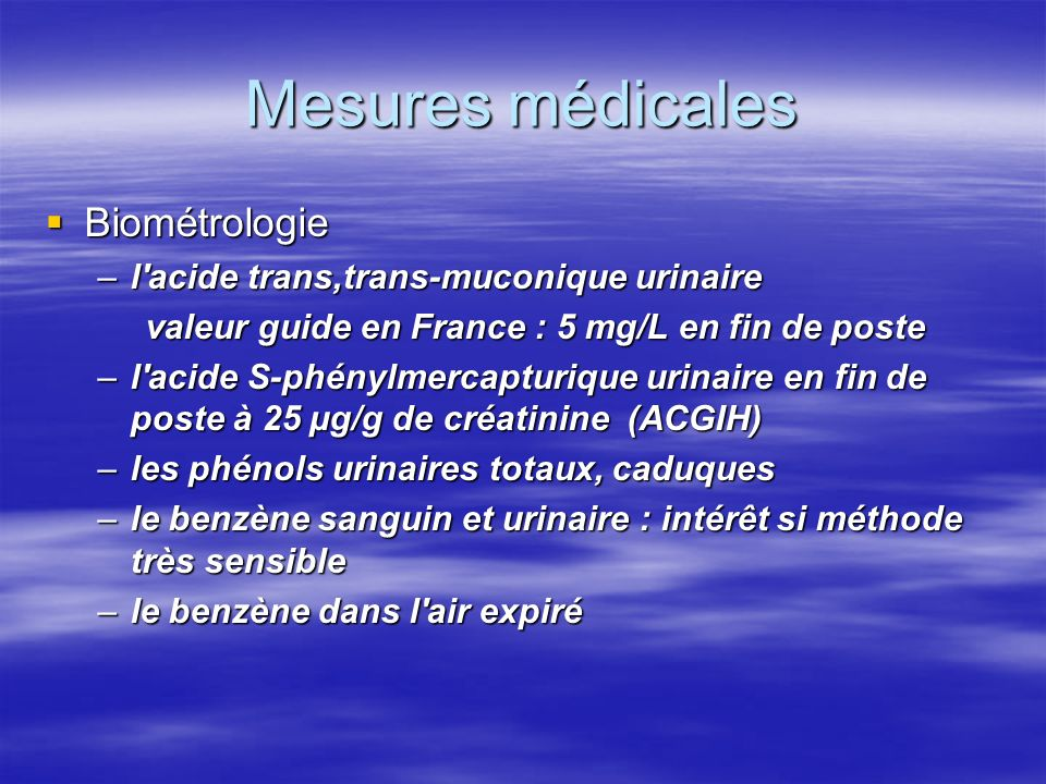 Mesures médicales Biométrologie l acide trans,trans-muconique urinaire