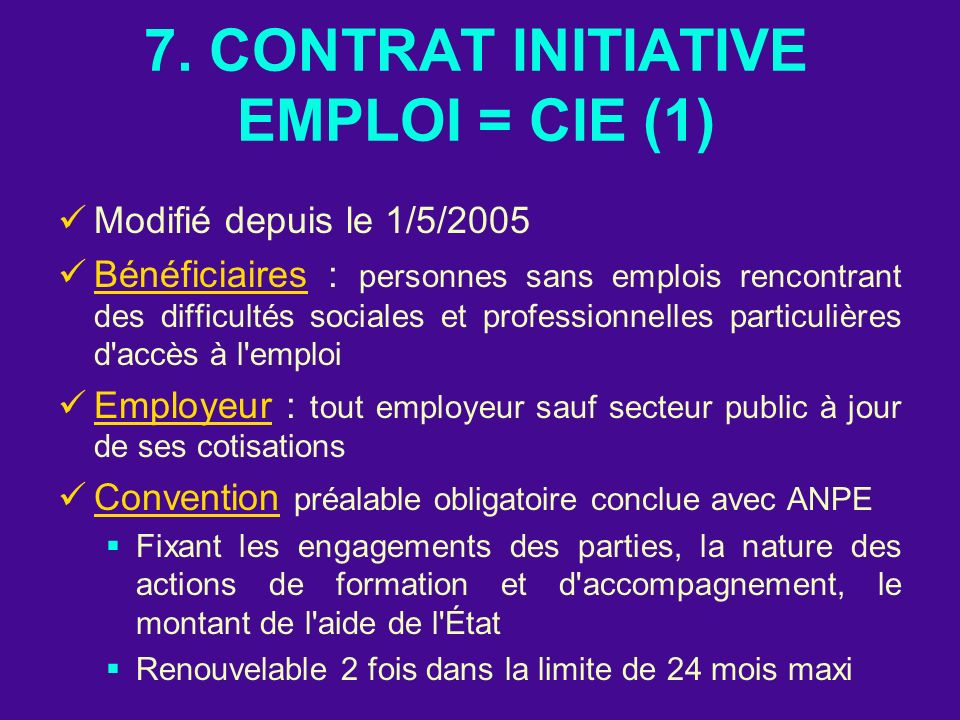 7. CONTRAT INITIATIVE EMPLOI = CIE (1)