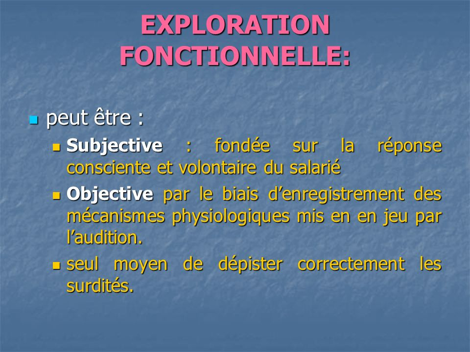 EXPLORATION FONCTIONNELLE: