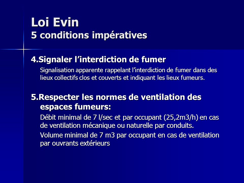Loi Evin 5 conditions impératives