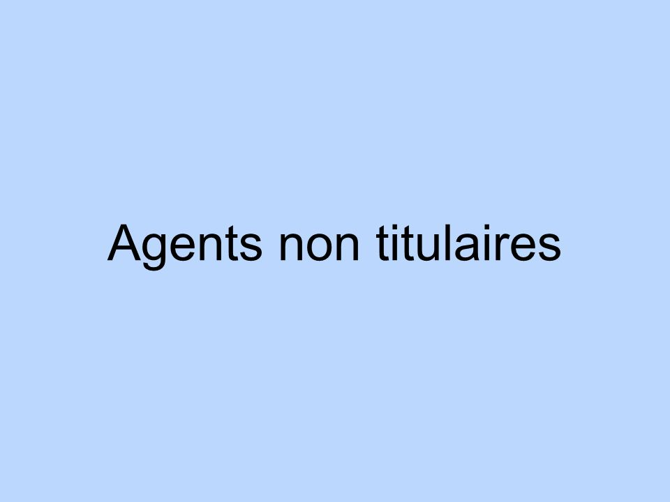 Agents non titulaires