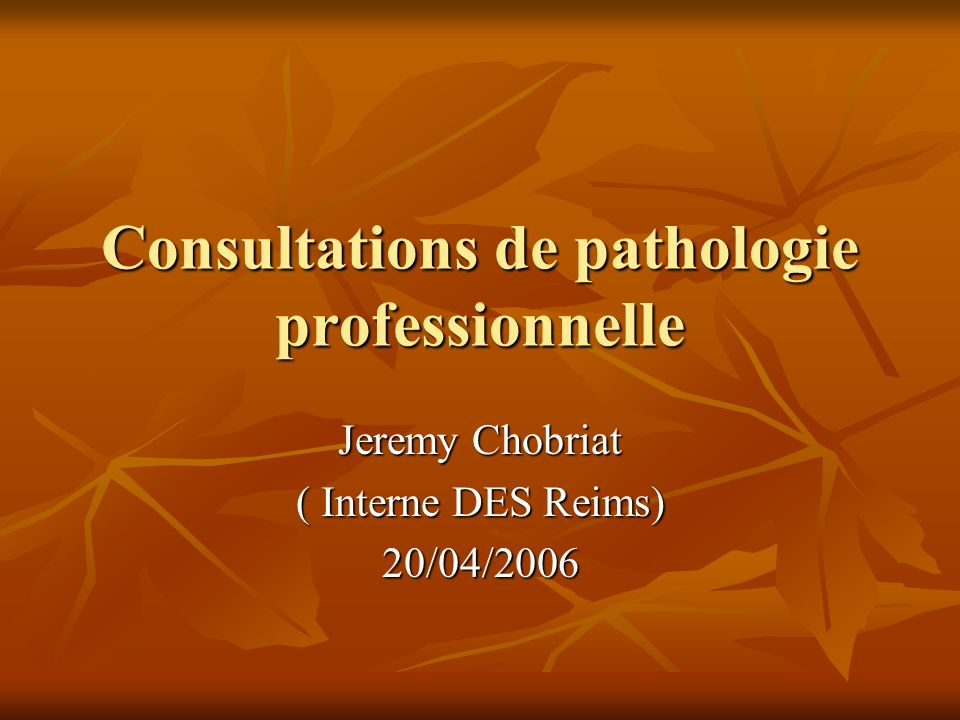 Consultations de pathologie professionnelle