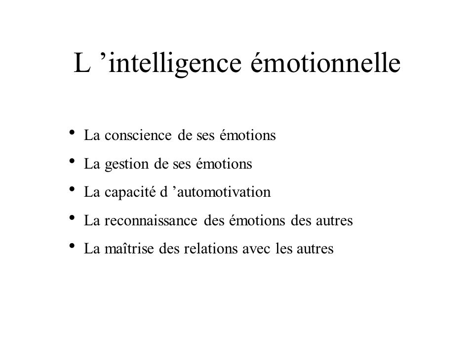 L 'intelligence émotionnelle