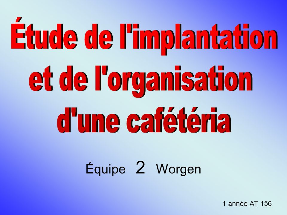 Étude de l implantation