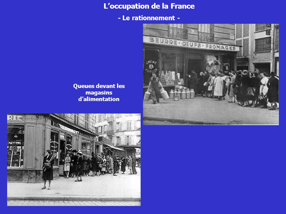 L'occupation de la France L'occupation de la France