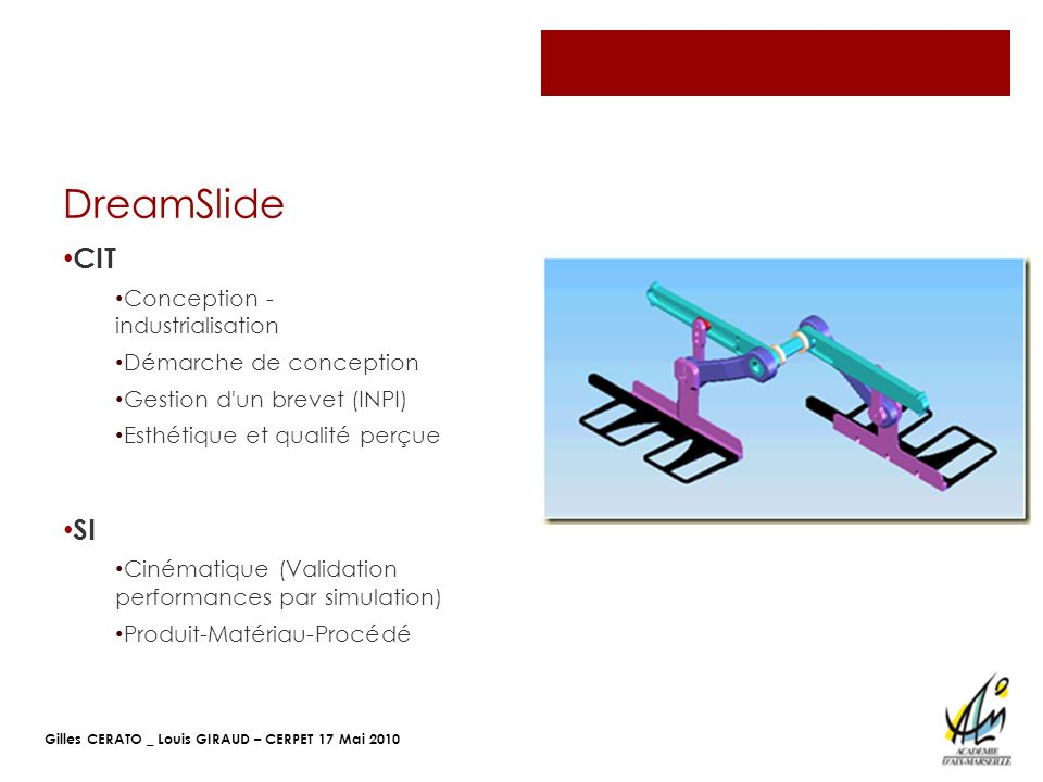 DreamSlide CIT SI Conception - industrialisation