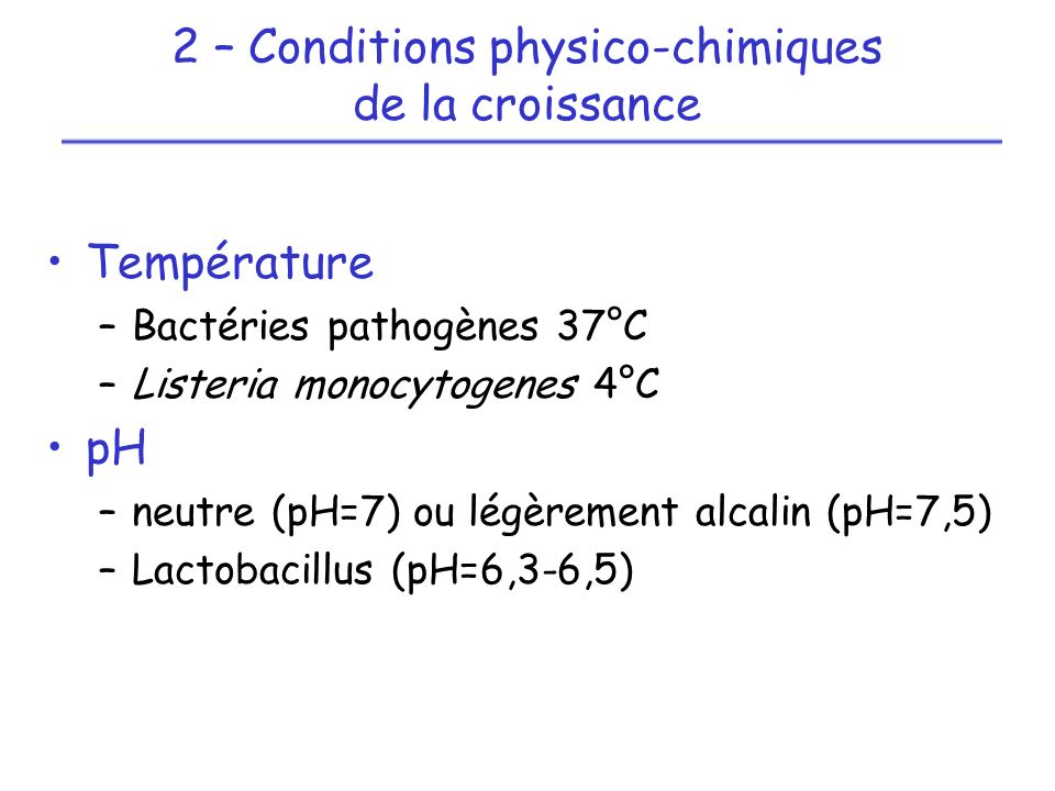 2 – Conditions physico-chimiques