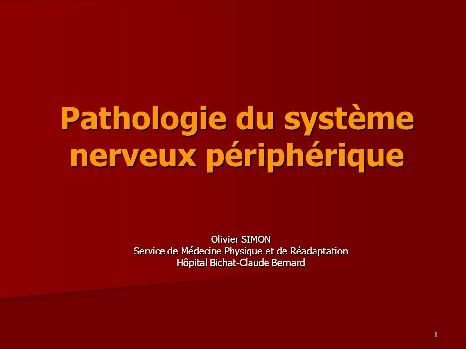 Pathologie Du Systeme Nerveux Peripherique Ppt Video Online