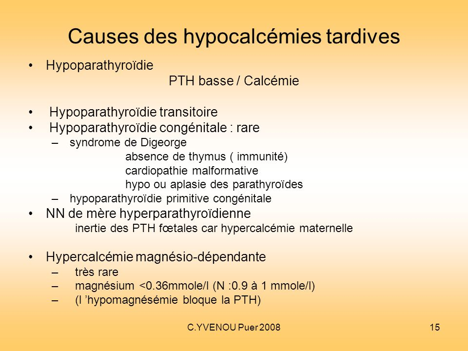 Causes des hypocalcémies tardives