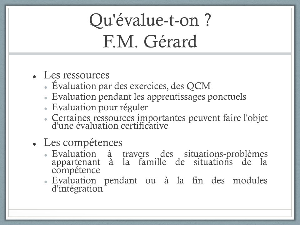 Qu évalue-t-on F.M. Gérard