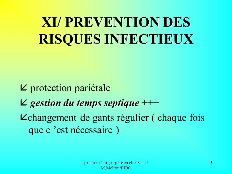 XI/ PREVENTION DES RISQUES INFECTIEUX