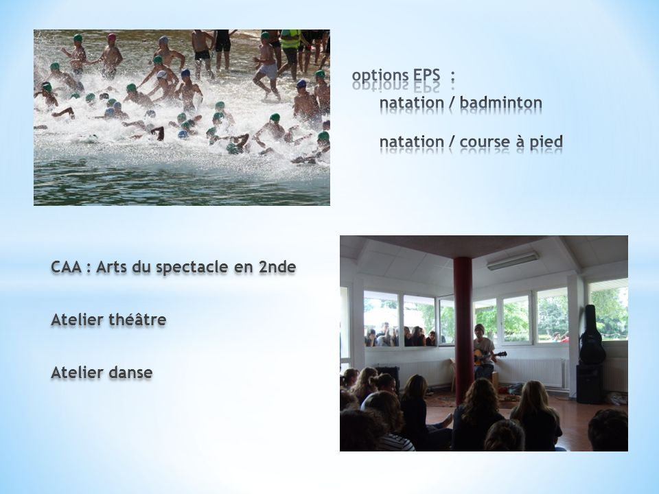 options EPS : natation / badminton natation / course à pied