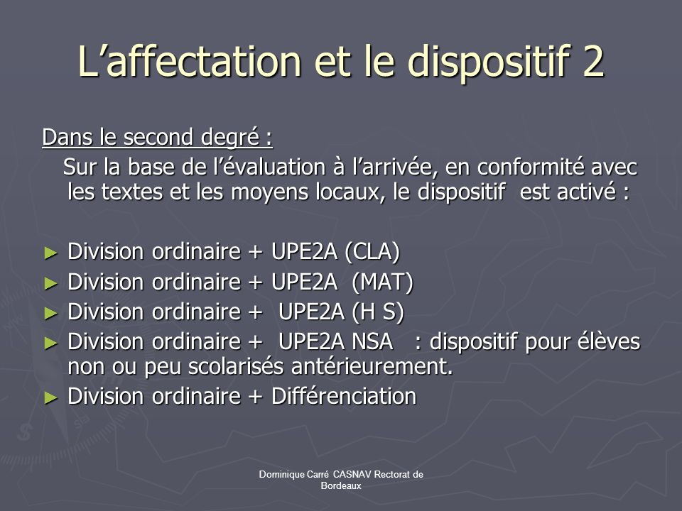 L'affectation et le dispositif 2