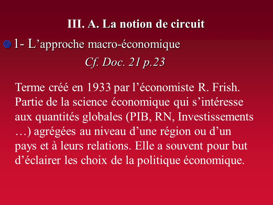 III. A. La notion de circuit