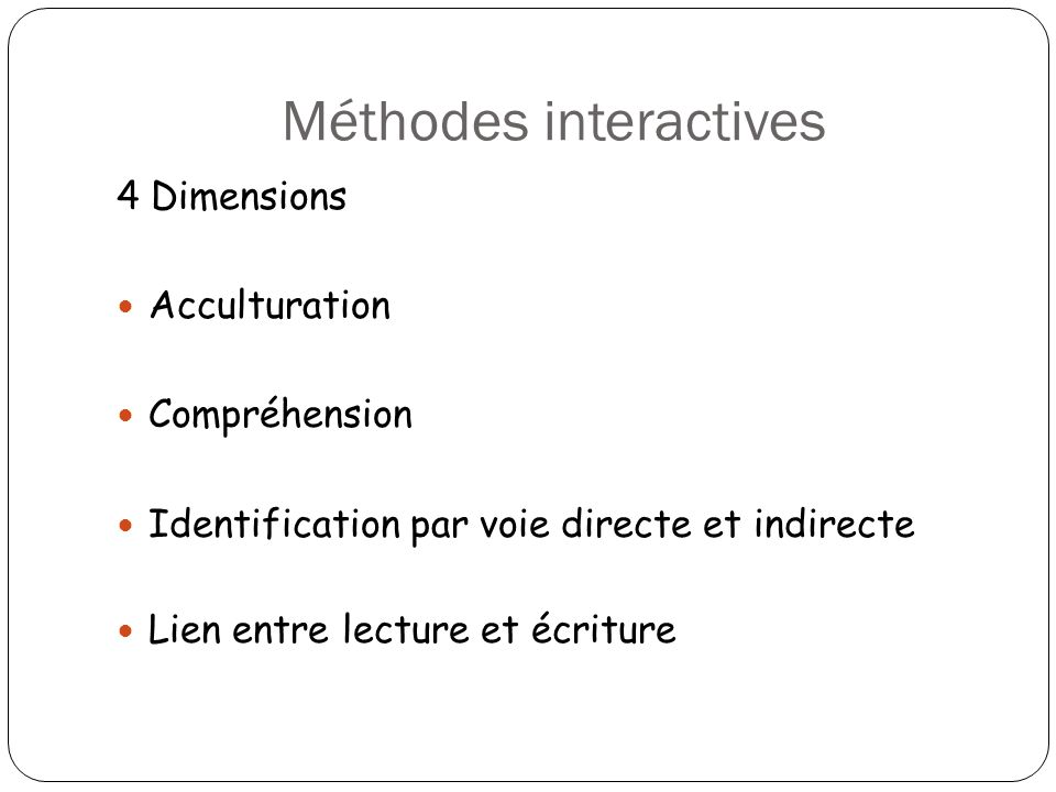 Méthodes interactives