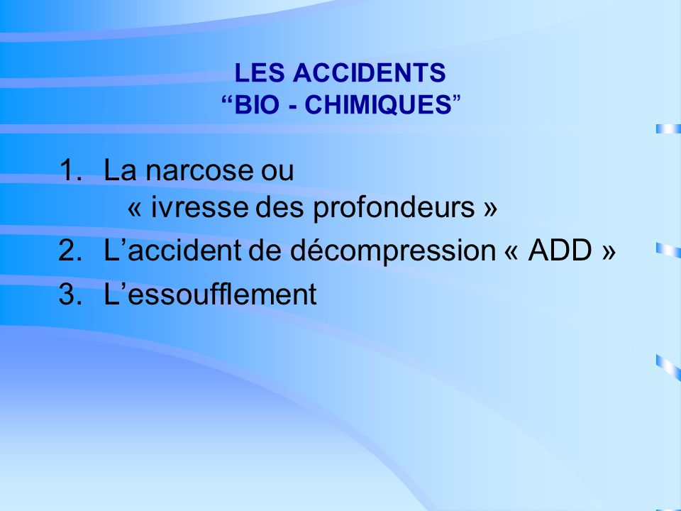 LES ACCIDENTS BIO - CHIMIQUES