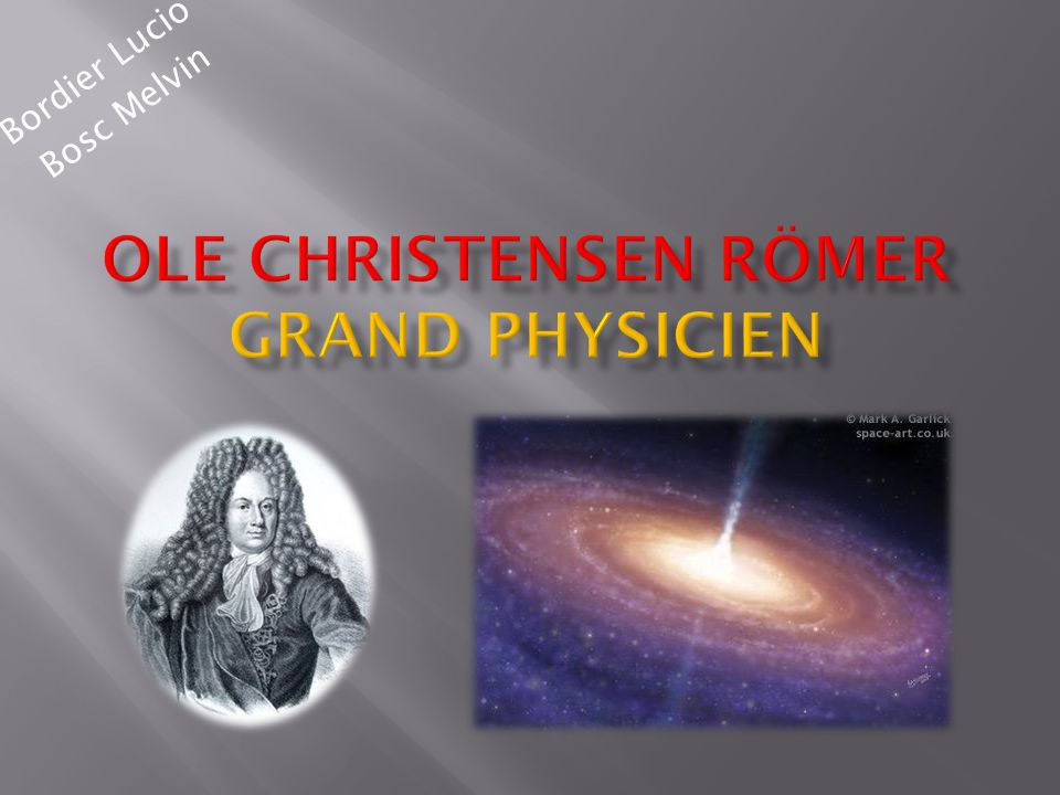 OLE CHRISTENSEN RÖMER GRAND PHYSICIEN