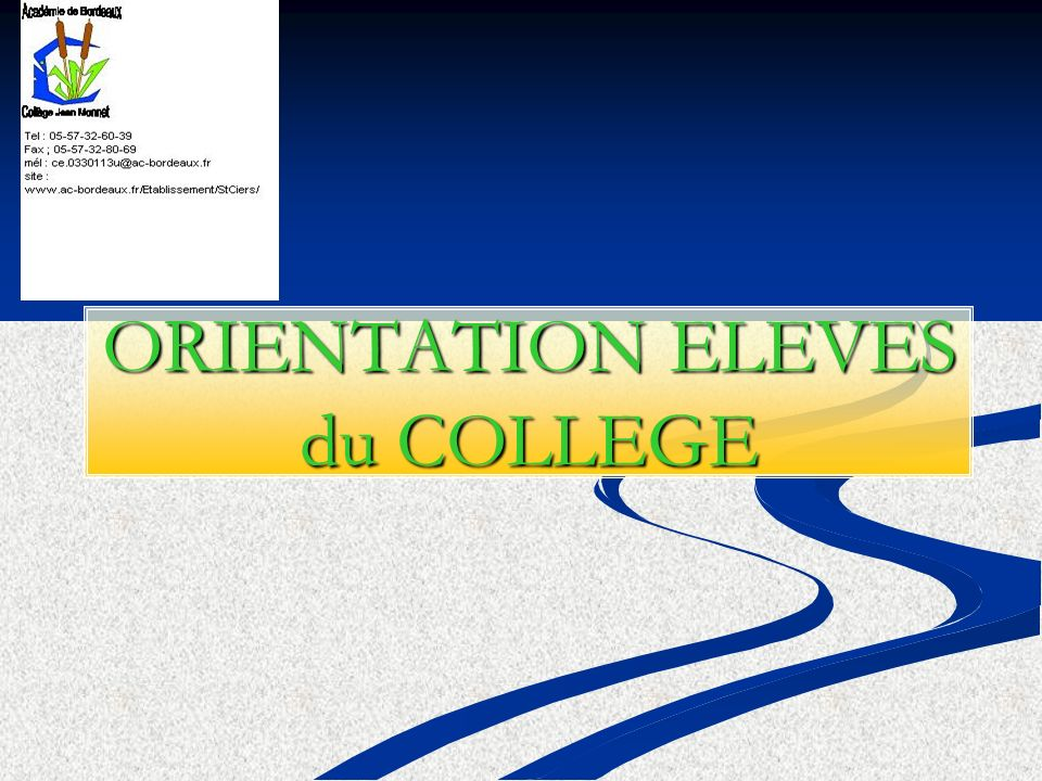 ORIENTATION ELEVES du COLLEGE