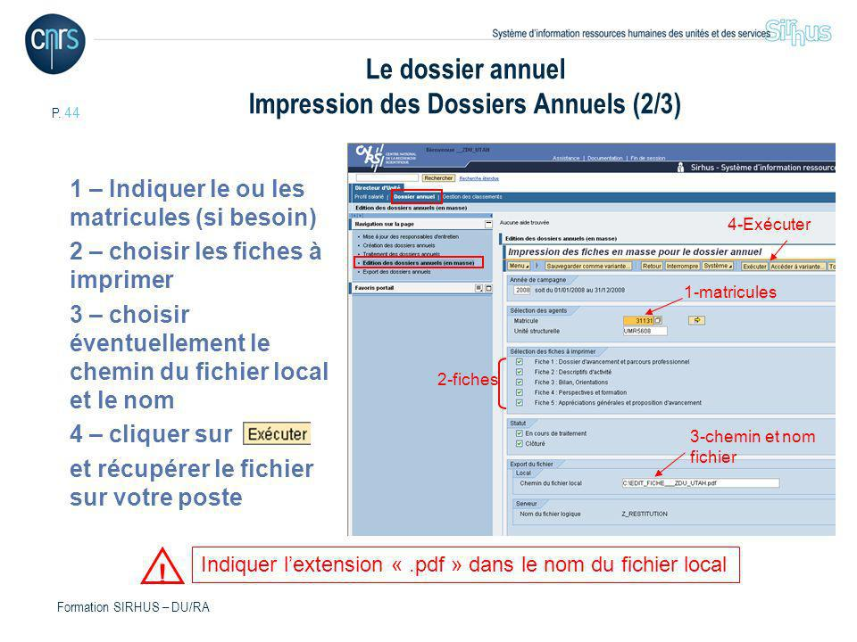 Le dossier annuel Impression des Dossiers Annuels (2/3)