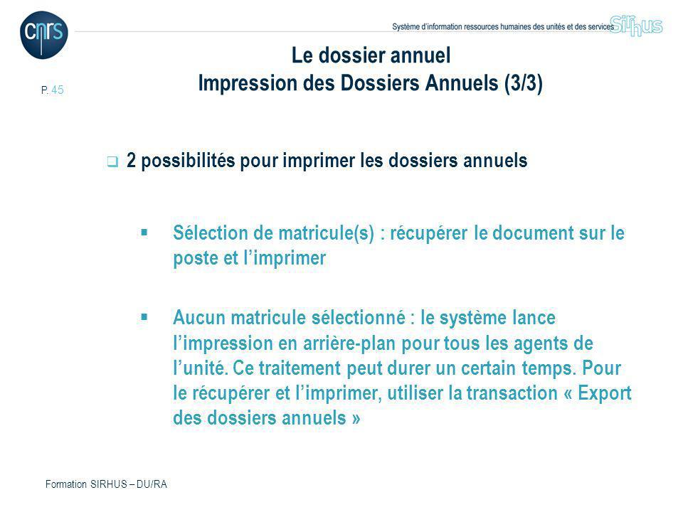 Le dossier annuel Impression des Dossiers Annuels (3/3)