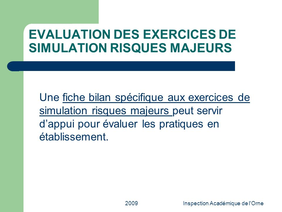 EVALUATION DES EXERCICES DE SIMULATION RISQUES MAJEURS