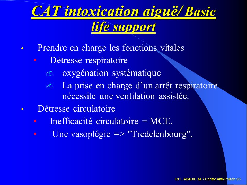 CAT intoxication aiguë/ Basic life support