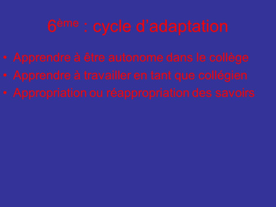 6ème : cycle d'adaptation