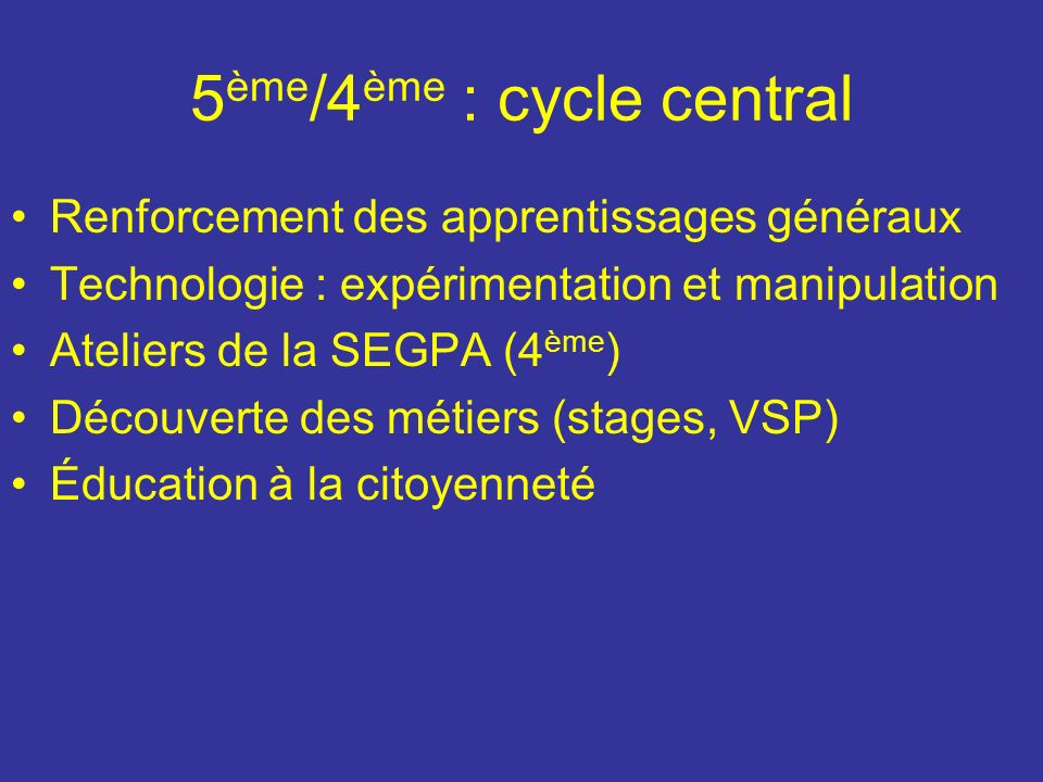 5ème/4ème : cycle central