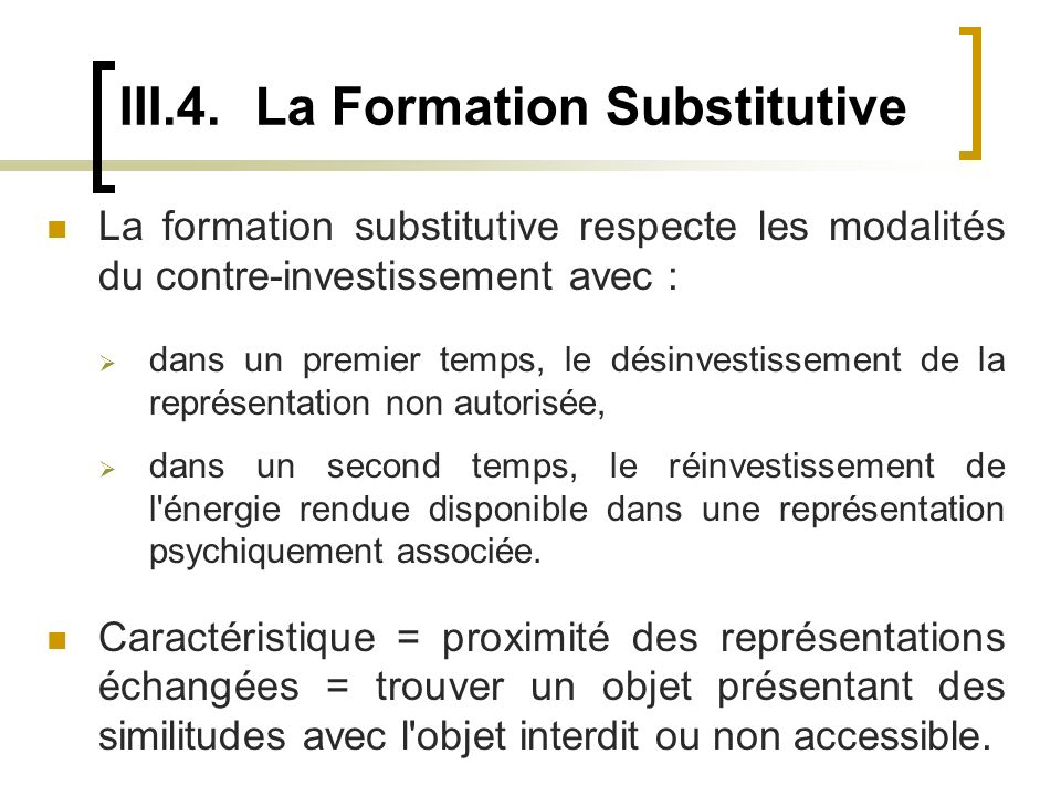 III.4. La Formation Substitutive