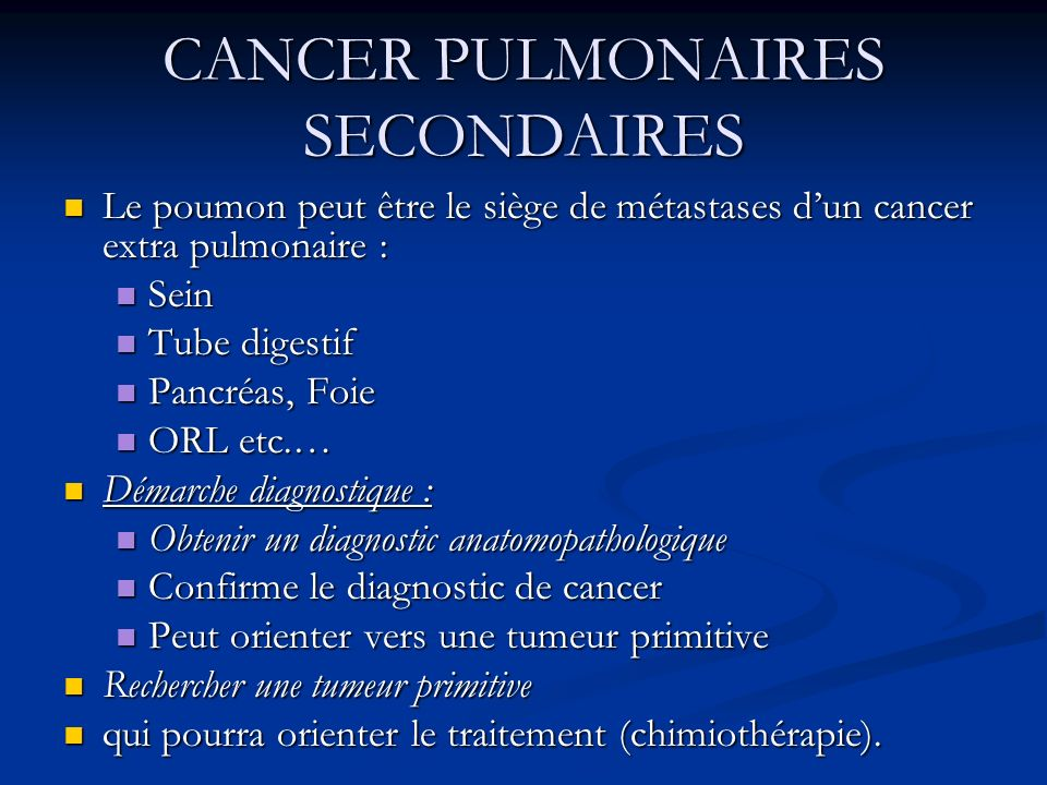 CANCER PULMONAIRES SECONDAIRES