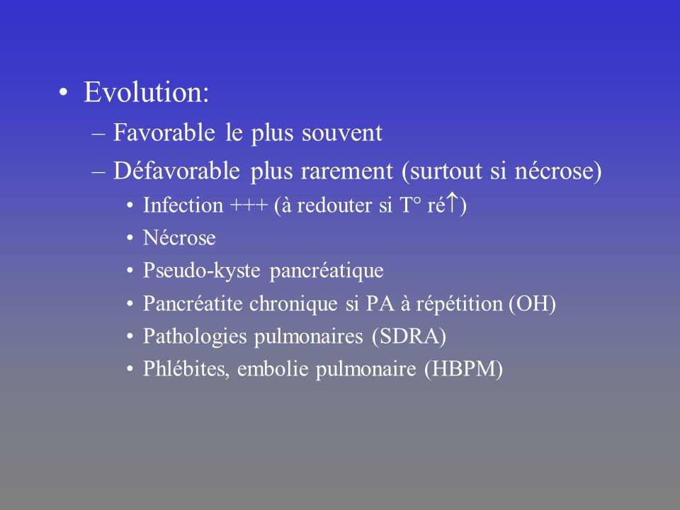 Evolution: Favorable le plus souvent