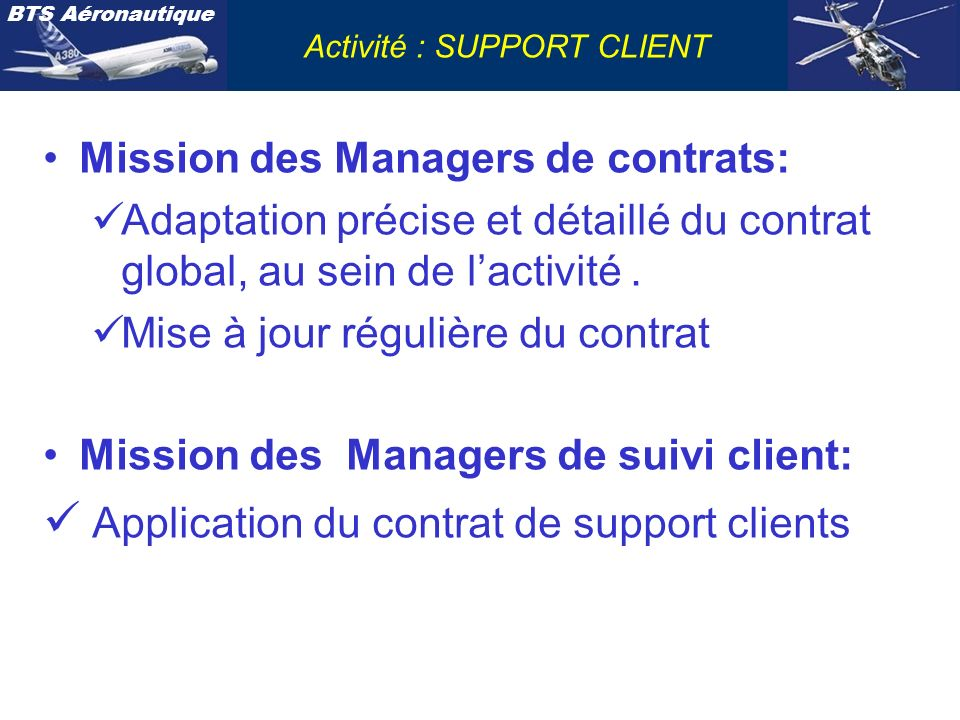Application du contrat de support clients