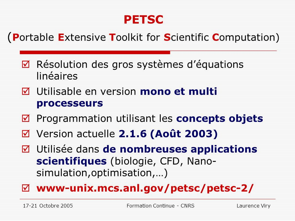 PETSC (Portable Extensive Toolkit for Scientific Computation)