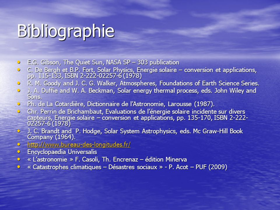 Bibliographie E.G. Gibson, The Quiet Sun, NASA SP – 303 publication