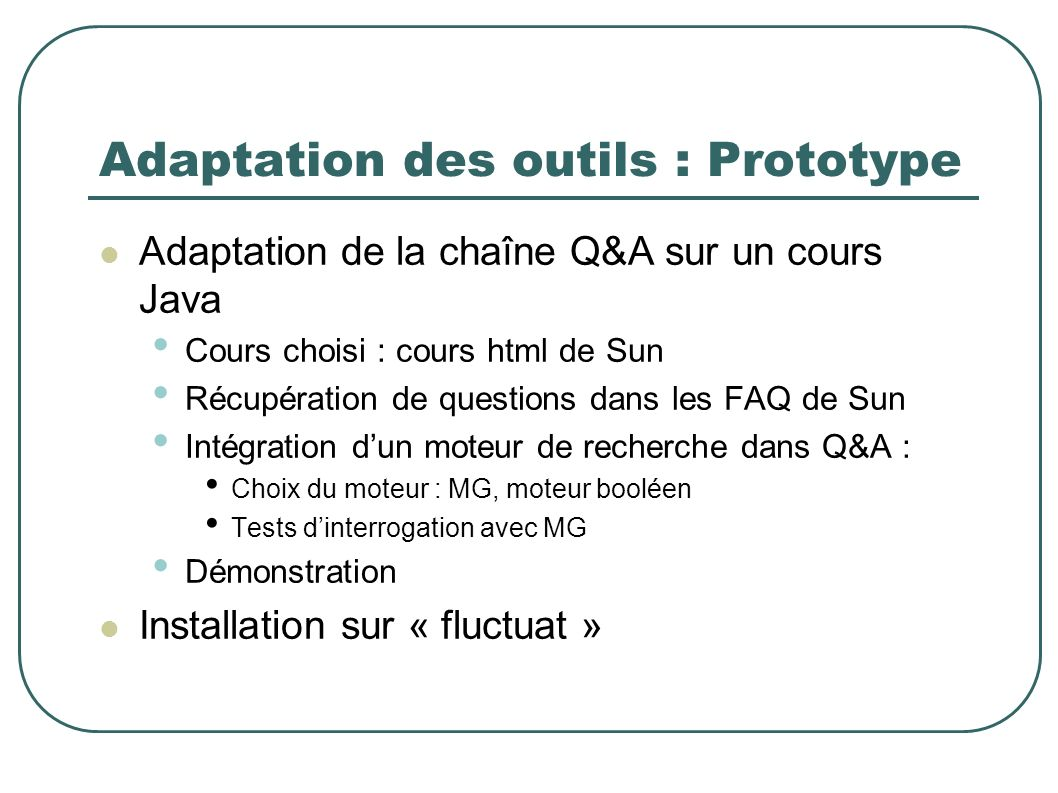Adaptation des outils : Prototype