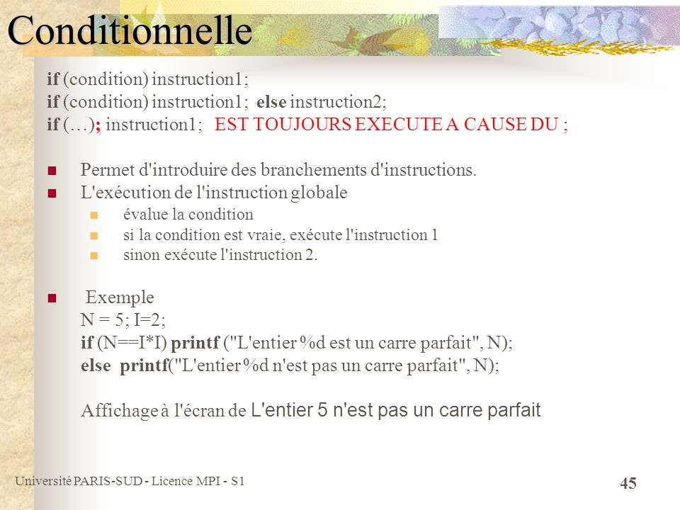 Conditionnelle if (condition) instruction1;