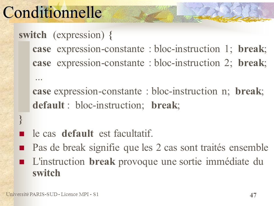 Conditionnelle switch (expression) {