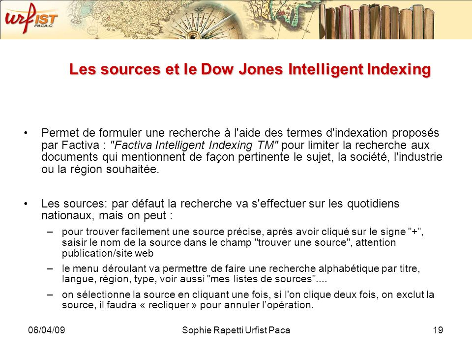 Les sources et le Dow Jones Intelligent Indexing