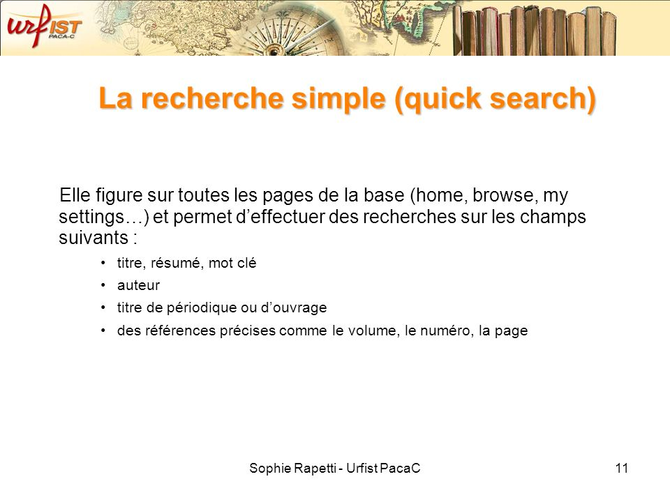 La recherche simple (quick search)