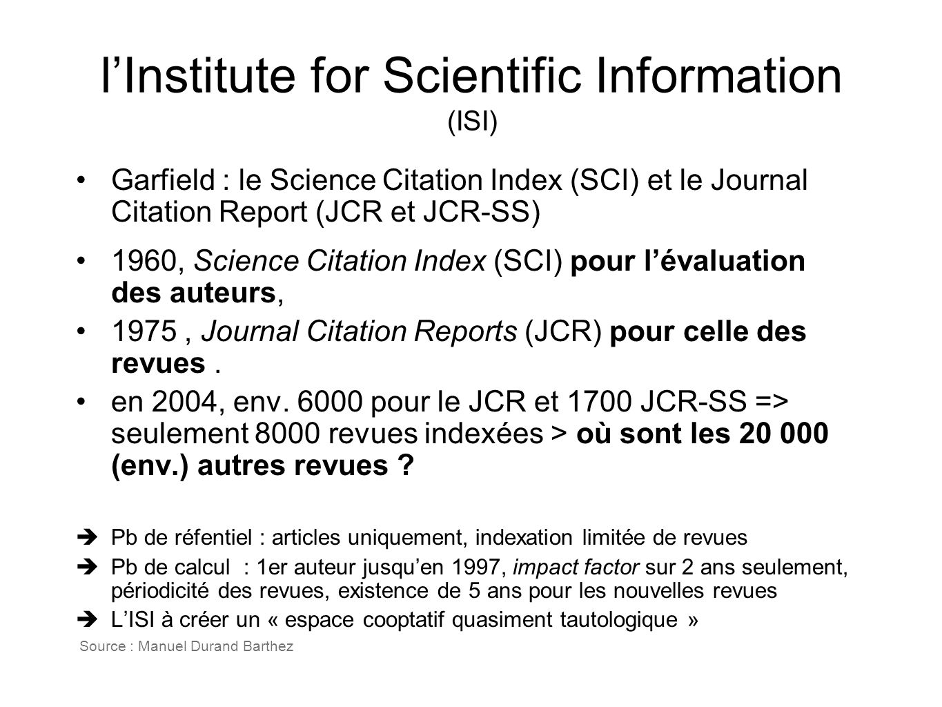 l'Institute for Scientific Information (ISI)