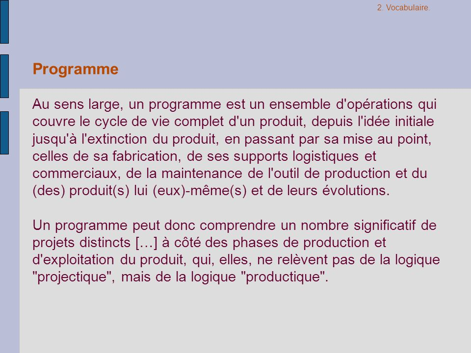 2. Vocabulaire. Programme.