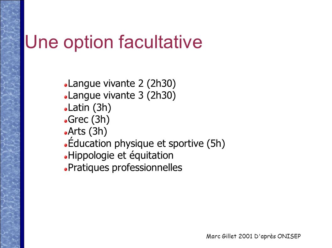 Une option facultative