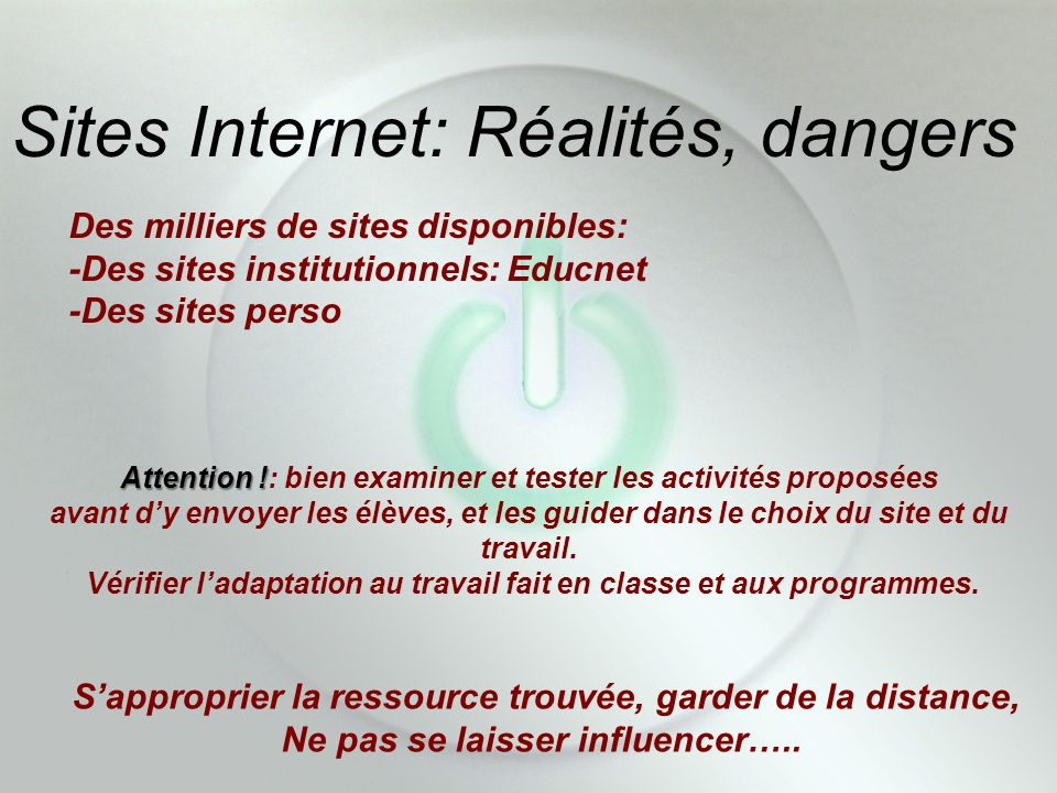 Sites Internet: Réalités, dangers