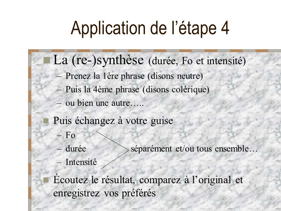 Application de l'étape 4