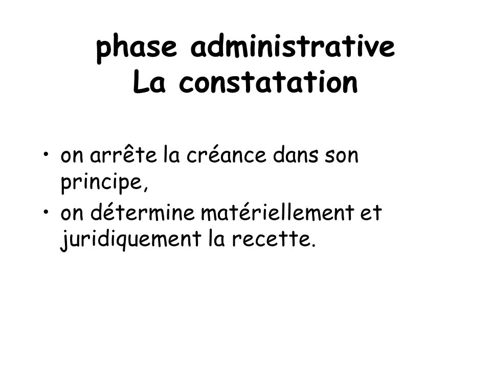 phase administrative La constatation