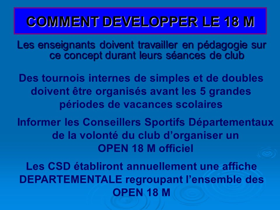 COMMENT DEVELOPPER LE 18 M