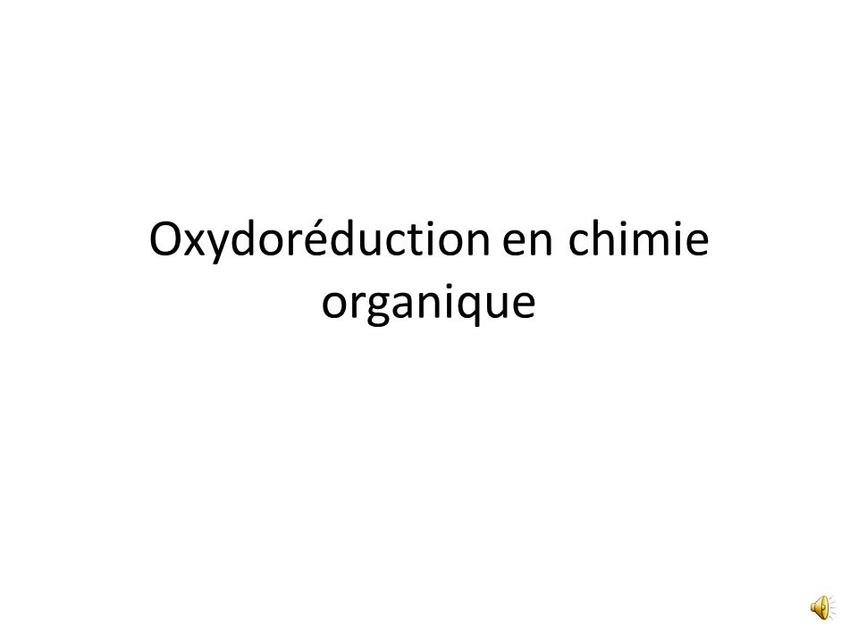 Oxydoréduction en chimie organique