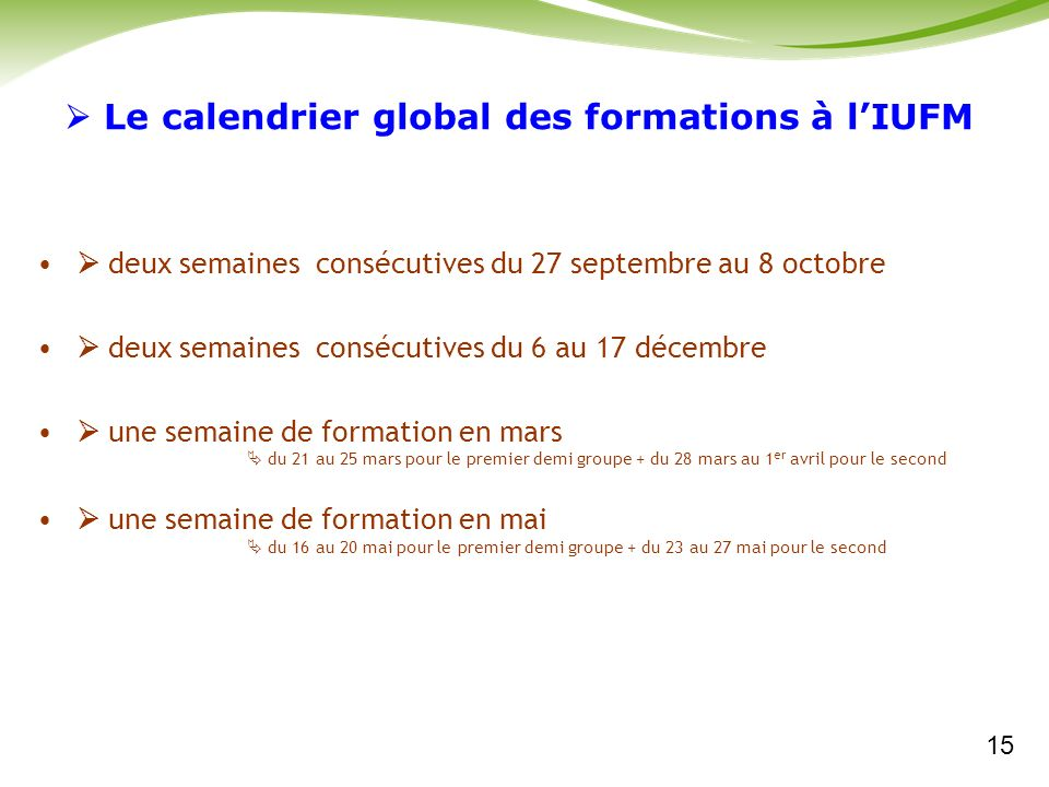  Le calendrier global des formations à l'IUFM