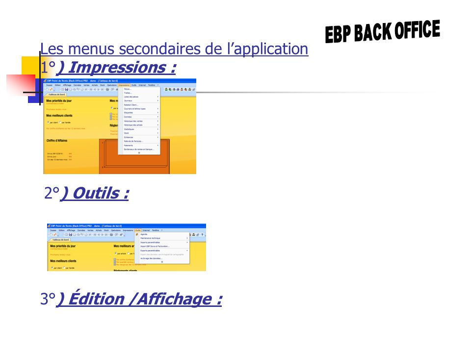 Les menus secondaires de l'application 1°) Impressions :
