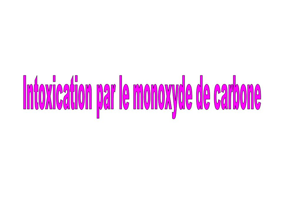 Intoxication par le monoxyde de carbone